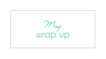 may-wrap-up